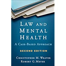 Law and Mental Health, Second Edition: A Case-Based Approach (English Edition)