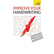 Improve Your Handwriting: Teach Yourself: Learn to write in a confident and fluent hand: the writing classic for adult learners and calligraphy enthusiasts (English Edition)