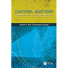 Control Systems: Classical, Modern, and AI-Based Approaches (English Edition)