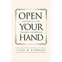 Open Your Hand: Teaching as a Jew, Teaching as an American