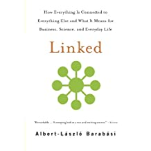 Linked: How Everything Is Connected to Everything Else and What It Means for Business, Science, and Everyday Life (English Edition)