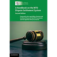 A Handbook on the WTO Dispute Settlement System (English Edition)
