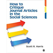 How to Critique Journal Articles in the Social Sciences (English Edition)