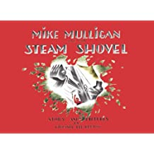 Mike Mulligan and His Steam Shovel (English Edition)