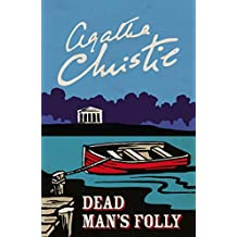 Dead Man's Folly (Poirot) (Hercule Poirot Series Book 31) (English Edition)