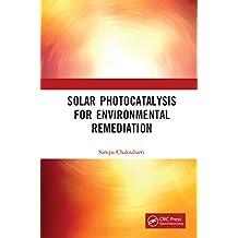 Solar Photocatalysis for Environmental Remediation (English Edition)