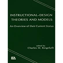 Instructional Design Theories and Models: An Overview of Their Current Status (English Edition)