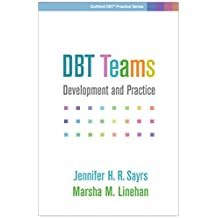 DBT Teams: Development and Practice (Guilford DBT Practice Series) (English Edition)