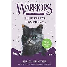 Warriors Super Edition: Bluestar's Prophecy (English Edition)