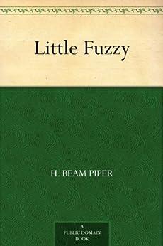 """Little Fuzzy (English Edition)"",作者:[Piper,H. Beam]"