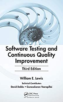 """Software Testing and Continuous Quality Improvement (English Edition)"",作者:[Lewis, William E.]"