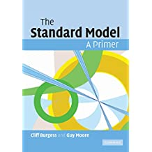 The Standard Model: A Primer (English Edition)