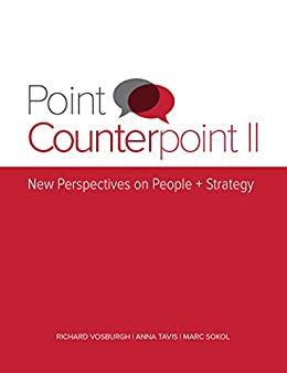 """""""Point Counterpoint II: New Perspectives on People + Strategy (English Edition)"""",作者:[Tavis, Anna, Sokol, Marc]"""