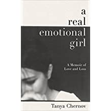 A Real Emotional Girl: A Memoir of Love and Loss (English Edition)