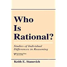Who Is Rational?: Studies of individual Differences in Reasoning (English Edition)
