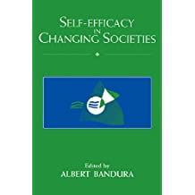Self-Efficacy in Changing Societies (English Edition)