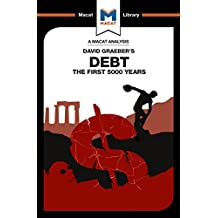 Debt: The First 5000 Years (The Macat Library) (English Edition)
