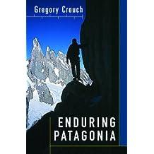 Enduring Patagonia (English Edition)
