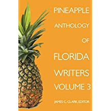 Pineapple Anthology of Florida Writers (English Edition)