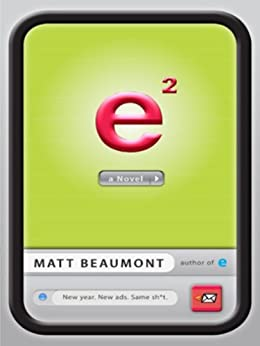 """e Squared: A Novel (English Edition)"",作者:[Beaumont, Matt]"