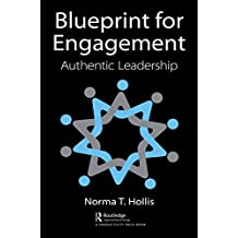 Blueprint for Engagement: Authentic Leadership (English Edition)