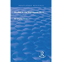 Revival: Studies in the Napoleonic Wars (1929) (Routledge Revivals) (English Edition)