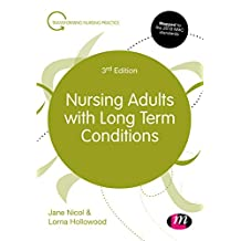 Nursing Adults with Long Term Conditions (Transforming Nursing Practice Series) (English Edition)