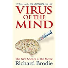 Virus of the Mind: The New Science of the Meme (English Edition)