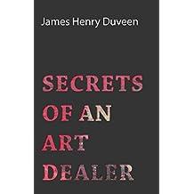 Secrets of an Art Dealer (English Edition)