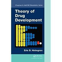 Theory of Drug Development (Chapman & Hall/CRC Biostatistics Series Book 61) (English Edition)