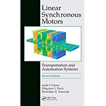 Linear Synchronous Motors: Transportation and Automation Systems, Second Edition (Electric Power Engineering Series Book 20) (English Edition)
