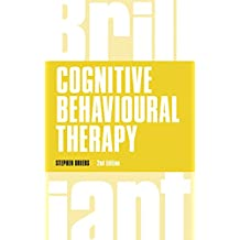 Cognitive Behavioural Therapy (Brilliant Business) (English Edition)