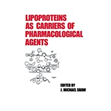 Lipoproteins as Carriers of Pharmacological Agents (TARGETED DIAGNOSIS AND THERAPY Book 5) (English Edition)