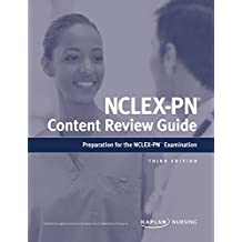 NCLEX-PN Content Review Guide: Preparation for the NCLEX-PN Examination (Kaplan Test Prep) (English Edition)