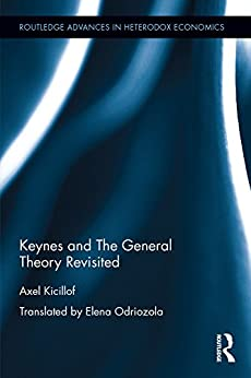 """""""Keynes and The General Theory Revisited (Routledge Advances in Heterodox Economics Book 36) (English Edition)"""",作者:[Kicillof, Axel]"""