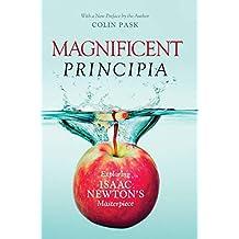 Magnificent Principia: Exploring Isaac Newton's Masterpiece (English Edition)