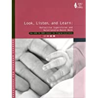 Look, Listen and Learn: Reflective Supervision and Relationship-based Work