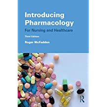 Introducing Pharmacology: For Nursing and Healthcare (English Edition)