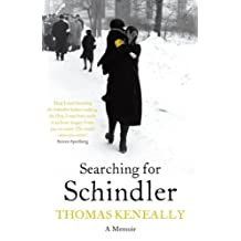 Searching For Schindler: The true story behind the Booker Prize winning novel 'Schindler's Ark' (English Edition)