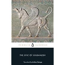 The Epic of Gilgamesh (Penguin Classics) (English Edition)