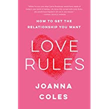 Love Rules: How to Find a Real Relationship in a Digital World (English Edition)