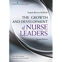 The Growth and Development of Nurse Leaders, Second Edition (English Edition)