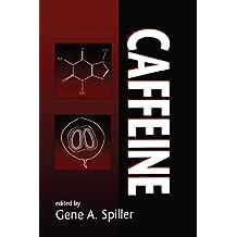 Caffeine (English Edition)