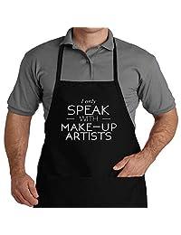 Eddany I only speakak with Make Up Artists 围裙