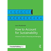 How to Account for Sustainability: A Simple Guide to Measuring and Managing (DoShorts) (English Edition)