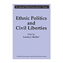Ethnic Politics and Civil Liberties (National Political Science Review Series) (English Edition)