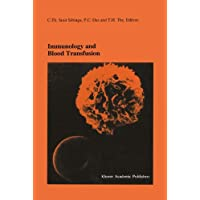 Immunology and Blood Transfusion: Proceedings of the Seventeenth International Symposium on Blood Transfusion, Groningen 1992, organized by the Red Cross Blood Bank Groningen-Drenthe