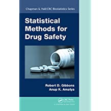 Statistical Methods for Drug Safety (Chapman & Hall/CRC Biostatistics Series) (English Edition)
