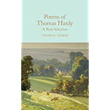 Poems of Thomas Hardy: A New Selection (Macmillan Collector's Library Book 90) (English Edition)