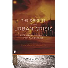 The Origins of the Urban Crisis: Race and Inequality in Postwar Detroit - Updated Edition (Princeton Classics) (English Edition)